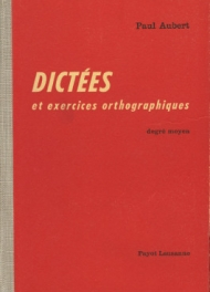Dictées et exercices orthographiques